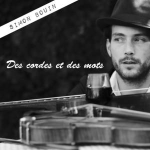 Simon Bouin - De cordes et de mots